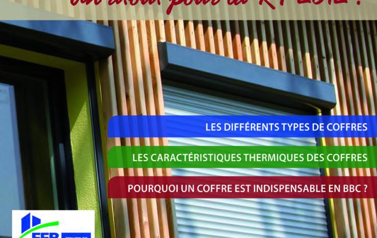 """La SNFPSA a publié une brochure """"Le coffre de volet roulant, un atout pour la RT 2012 !"""""""