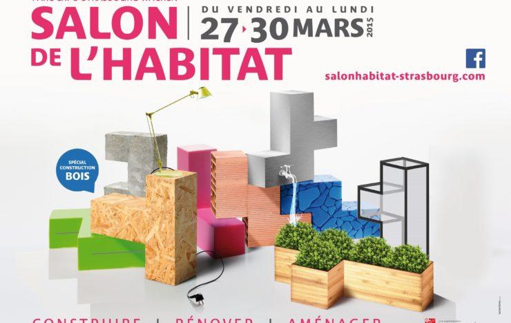 Salon de l'Habitat Strasbourg du 27 au 30 mars 2015