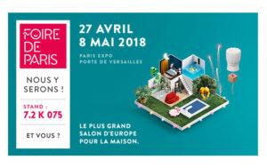 Retrouvez-nous à la Foire de Paris du 27 avril au 8 mai 2018 !