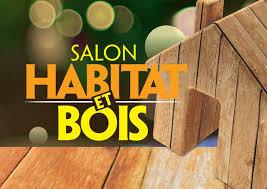 Salon Habitat et Bois Epinal