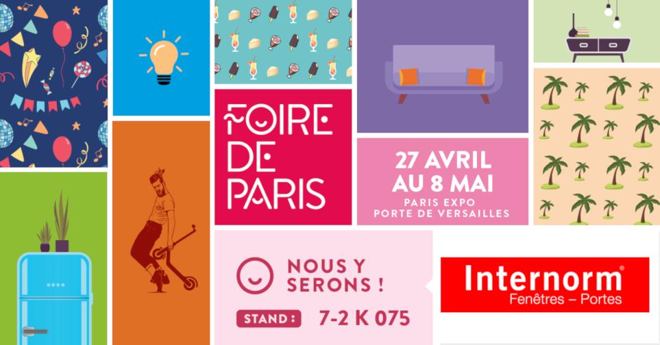 Retrouvez Internorm à la Foire de Paris du 27 avril au 8 mai 2019 !